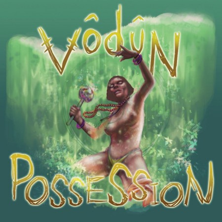Vodun_Possession_1024x1024